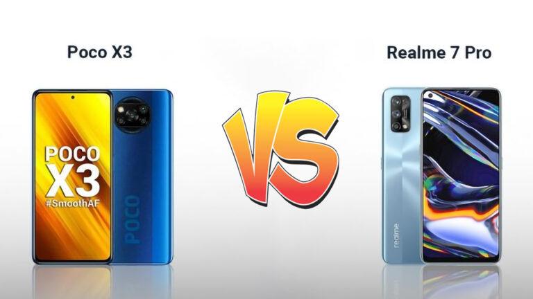 Poco X3 Vs Realme 7 Pro Best Comparison – Which Is Best